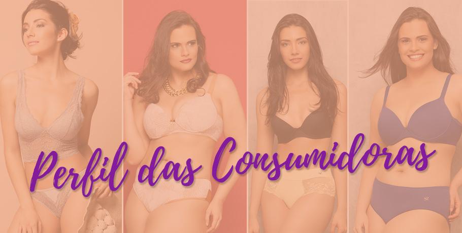 perfis-consumidoras-moda-intima